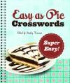 Easy as Pie Crosswords: Super Easy! - Stanley Newman