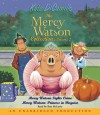 Mercy Watson Fights Crime (Audio) - Ron McLarty, Kate DiCamillo