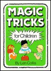 Magic Tricks for Children - Len Collis