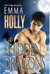 Hidden Dragons (Hidden series) - Emma Holly