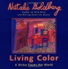 Living Color: A Writer Paints Her World - Natalie Goldberg