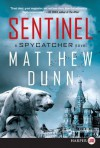 Sentinel LP: A Spycatcher Novel - Matthew Dunn