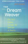 The Dream Weaver: One Boy's Journey Through the Landscape of Reality - Jack Bowen, John Perry