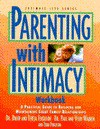 Parenting with Intimacy Workbook - David Ferguson, Paul Warren