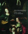 Leonardo Genius and Vision in the Land of Marches - Carlo Pedretti