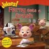 Ferny Gets a Crush (Jakers!) - Entara Ltd., Jodi Huelin