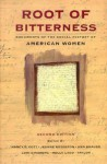 Root of Bitterness: Documents of the Social History of American Women - Nancy F. Cott, Jeanne Boydston, Ann Braude, Molly Ladd-Taylor, Lori Ginzberg