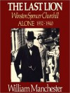 The Last Lion 2: Winston Spencer Churchill Alone 1932-40 (Audio) - William Raymond Manchester, Richard Brown