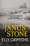 The Janus Stone - Elly Griffiths