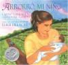 Arrorro, Mi Nino - Lulu Delacre