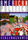 American Politics: Classic And Contemporary Readings (Special Edition For The University Of Kansas) - Allan J. Cigler, Burdett A. Loomis