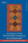 A Library Of The World's Best Literature Ancient And Modern Vol. Ix (Forty Five Volumes); Chamiso Collins - Charles Dudley Warner