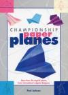 Championship Paper Planes - Paul Jackson