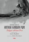 Narración de Arthur Gordon Pym - Edgar Allan Poe, Luis Scafati, Julio Cortázar