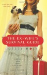 The Ex-Wife's Survival Guide - Debby Holt