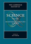 The Cambridge History of Science: Volume 4, Eighteenth-Century Science - Roy Porter, Ronald L. Numbers, David C. Lindberg