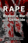 Rape: Weapon of War and Genocide - John K. Roth, Carol Rittner