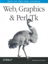 Web, Graphics & Perl/Tk Programming: Best of the Perl Journal - Jon Orwant, Jon Orwant
