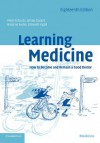 Learning Medicine: How to Become and Remain a Good Doctor - Peter Richards, Simon Stockill, Rosalind Foster