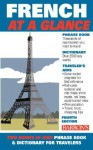 French at a Glance: Phrase Book & Dictionary for Travelers - Gail Stein