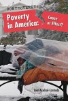 Poverty in America: Cause or Effect? - Joan Axelrod-Contrada