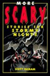 More Scary Stories for Stormy Nights - Scott Ingram, Eric Angeloch