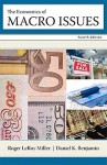 Economics of Macro Issues, The (4th Edition) - Roger LeRoy Miller, Daniel K. Benjamin