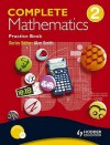 Complete Mathematics: Practice Book Bk. 2 (Comm) - Suzanne Shakes, David Bowles, Jan Johns, Andrew Manning, Paul Metcalf, Mary Ledwick