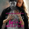Wild About You (Audio) - Kerrelyn Sparks