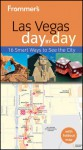 Frommer's Las Vegas Day by Day - Naomi P. Kraus