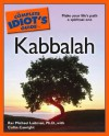 The Complete Idiot's Guide to Kabbalah - Michael Laitman, Collin Canright