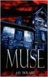 Muse - A.D. Roland