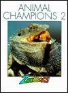 Animal Champions 2 - John Bonnett Wexo, Ann Elwood