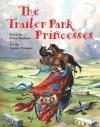 The Trailer Park Princesses - Pete Marlowe, Leanne Franson