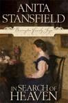 In Search of Heaven - Anita Stansfield