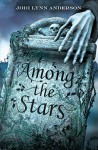 Among the Stars (Ever After, #2) - Jodi Lynn Anderson