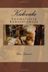 Kalevala: Suomalaisia kansanrunoja (Finnish Edition) - Elias Lonnrot