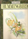 John Gould's Hummingbirds - John Gould
