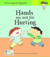 Hands are not for Hurting (Now I'm Growing!) - Nora Gaydos, Akemi Gutierrez, Ikids