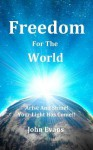 Freedom for the World - John Evans