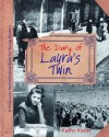 The Diary of Laura's Twin (Holocaust Remembrance Series for Young Readers) - Kathy Kacer