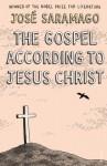 The Gospel According To Jesus Christ (Panther) - José Saramago