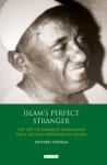 Islam's Perfect Stranger: The Life of Mahmud Muhammad Taha, Muslim Reformer of Sudan - Edward Thomas
