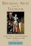 Breaking Away from the Textbook, Volume I - Ron H. Pahl