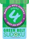 Martial Arts Sudoku® Level 4: Green Belt Sudoku® - Frank Longo