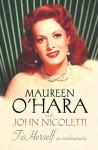 Tis Herself - Maureen O'Hara