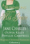 A Summons From His Grace - Jane Charles, Olivia Kelly, Phyllis Campbell