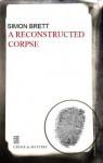 A Reconstructed Corpse (Charles Paris, #15) - Simon Brett