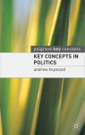 Key Concepts in Politics - Andrew Heywood