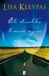 El diablo tiene ojos azules (B DE BOOKS) (Spanish Edition) - Lisa Kleypas